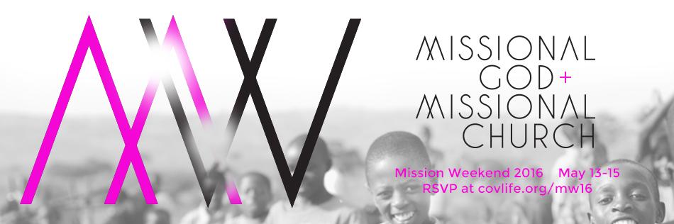 Mission Weekend