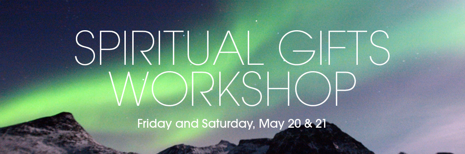 Spiritual Gifts Workshop