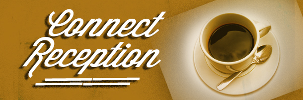Connect Reception Banner image