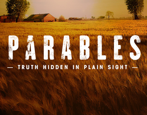 Parables: Truth Hidden in Plain Sight